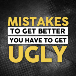 Train Ugly To Be Good