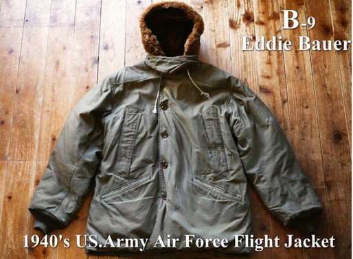 1940's エディー・バウアー(Eddie Bauer )US.Army Air Force B-9