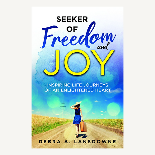 Seeker of Freedom and Joy - paperback