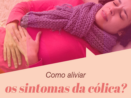Como aliviar os sintomas da cólica menstrual?