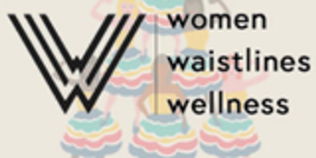 Women, Waistlines and Wellness Seminar