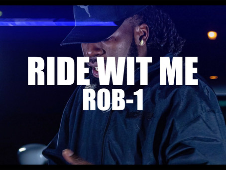"""Ride Wit Me"" Rob-1 [Official Music Video]"