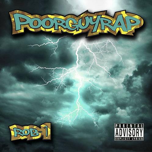 """PoorGuyRap"" - Rob-1"