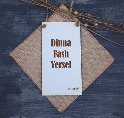 Doric Door Hanger (Dinna Fash Yersel)