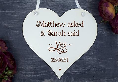Personalised Wedding/ Engagement Heart (She Said Yes)