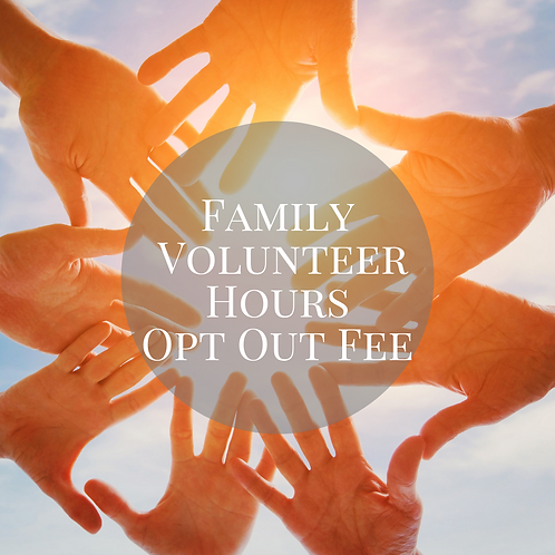 Family Volunteer Opt-Out Fee
