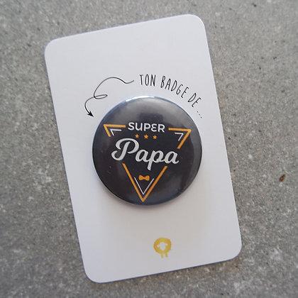 Badge + présentoir papa - SUPER PAPA