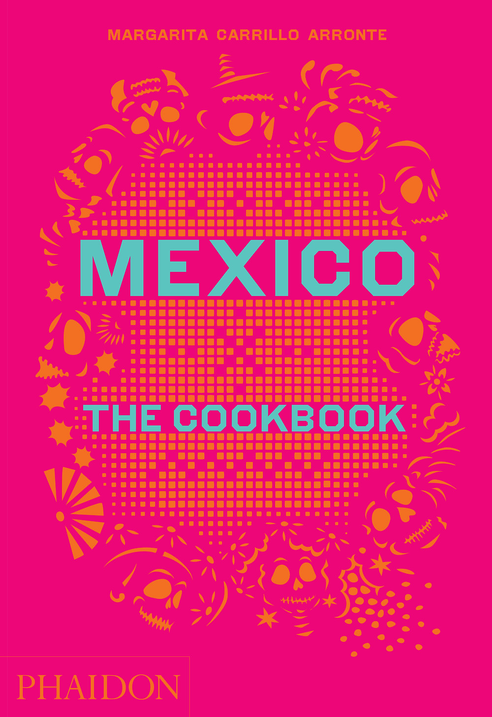 Mexico, the Cookbook HB 2D 9780714867526.jpg
