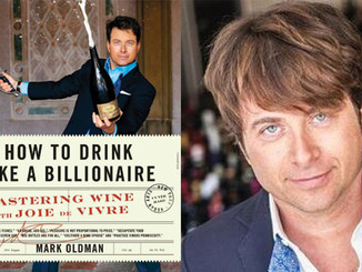 How to Drink like a Billionaire with Mark Oldman