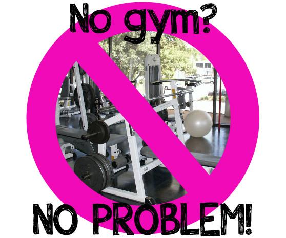 NoGymNoProblem.jpg