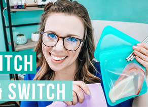 REUSABLE PRODUCTS TO SAVE MONEY: DITCH & SWITCH