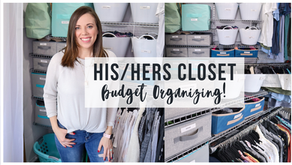 HIS AND HERS MASTER CLOSET ORGANIZATION ON A BUDGET
