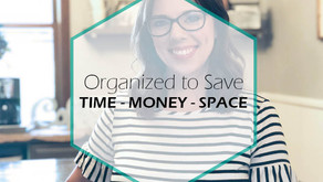 Organized to Save Time, Money and Space