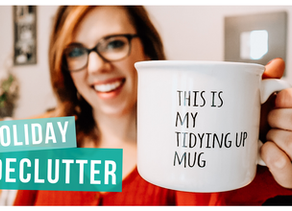 HOW TO DECLUTTER BEFORE THE HOLIDAY'S