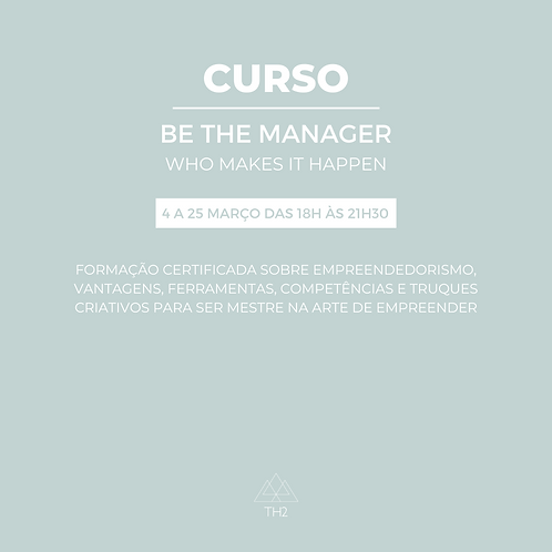 Be the Manager Who Makes it Happen
