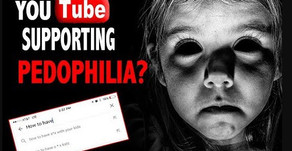 How YouTube Helps Pedophile Rings to Find Your Children