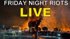 LIVE - George Floyd Riots - Friday 5/29