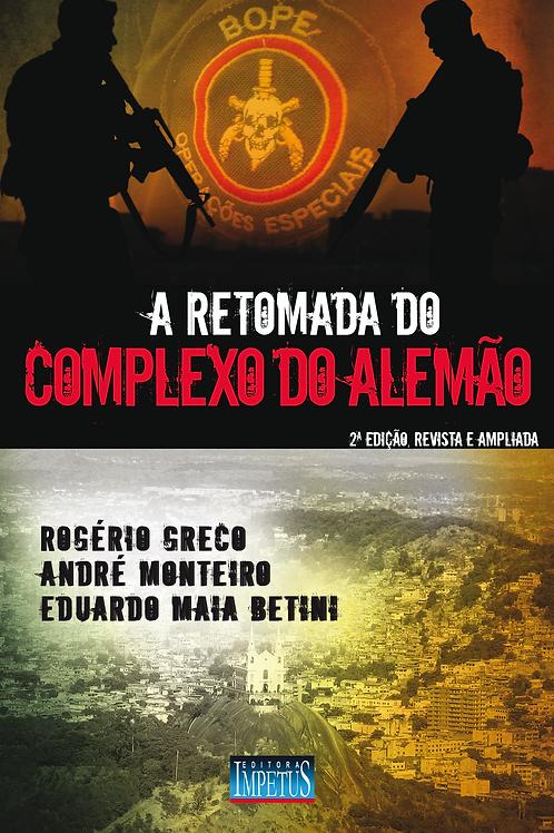 A RETOMADA DO COMPLEXO DO ALEMÃO