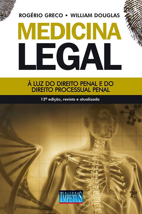 MEDICINA LEGAL À LUZ DO DIREITO PENAL E DO DIREITO PROCESSUAL PENAL