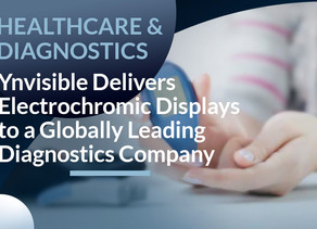 Ynvisible Delivers Electrochromic Displays to a Globally Leading Diagnostics Company