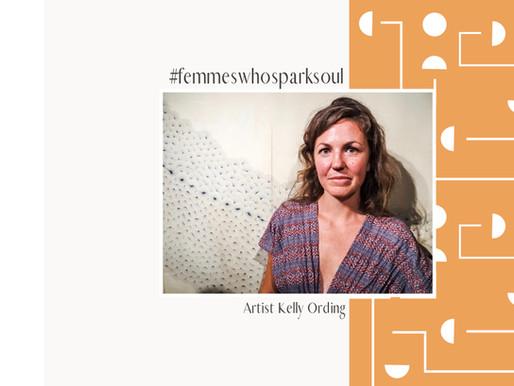 Femmes Who Spark Soul : Kelly Ording