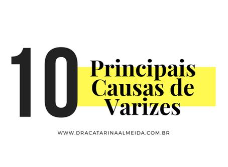 10 Principais causas das Varizes