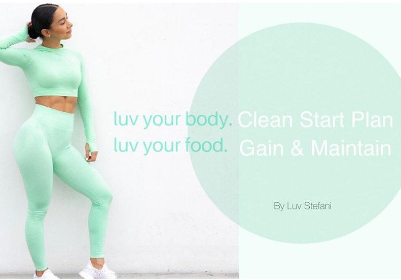 Clean Start Gain & Maintain