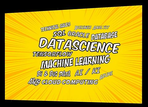 Wortwolke: Technical Sales, Business Analyst, SQL, Oracle, Database, Datascience, Tenxorflow, Machnine Learning, Bis Data, AI/KI, AWS, Cloud Computing, Azure