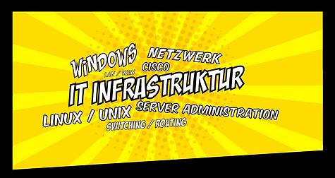 Wolke: windows, netzwerk, Cisco, IT Infrastruktur, Linux/Unix, Server Administration, Switching/Routing