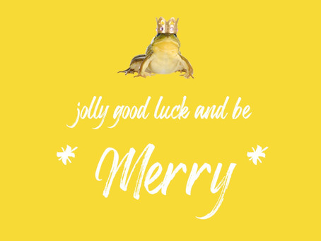 Jolly Good Luck and be Merry