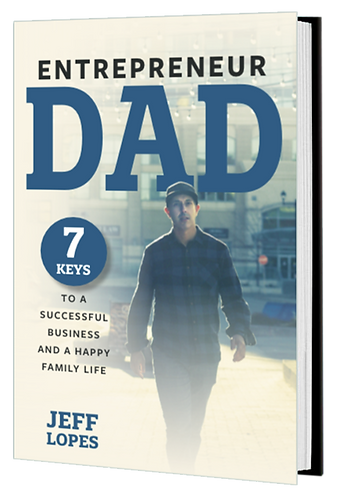 Entrepreneur Dad Book Cover by Jeff Lopes