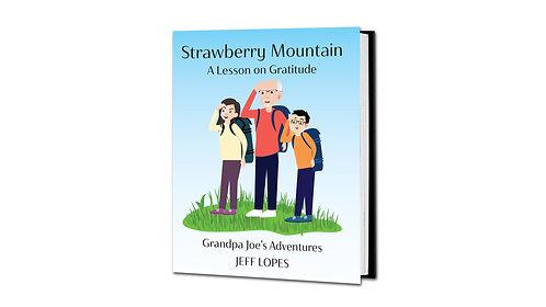 Strawberry Mountain - Lesson on Gratitude