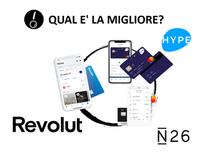 Hype, N26 o Revolut? Qual è la migliore?