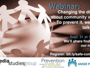 Sept. 21 Webinar:  Changing the Discourse about Community Violence