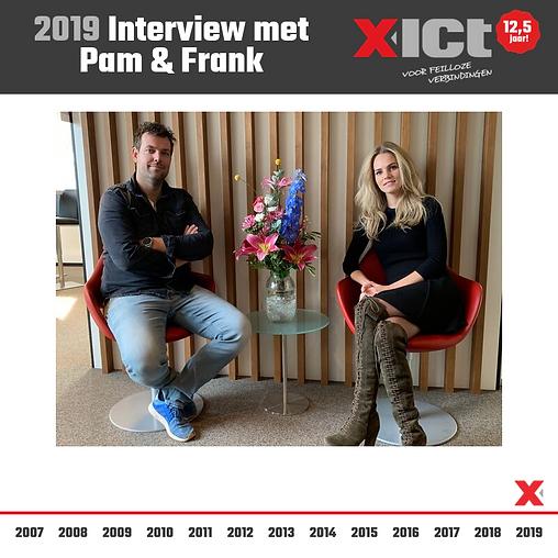 X-ICT 12,5 jaar - Interview met Pam & Fr