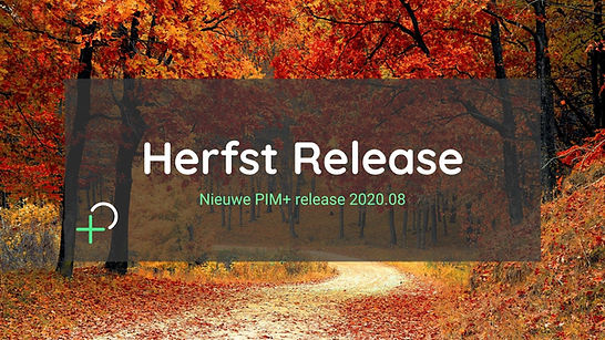 Herfst release PIM+ algemeen.jpg
