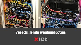 Verschillende weekendacties door X-ICT monteurs