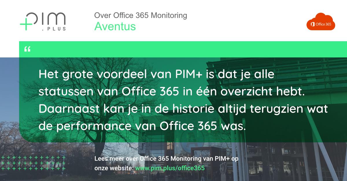 Office 365 monitoring   PIM+