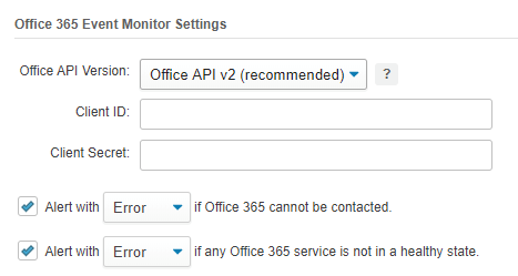 Office 365 event monitor settings.png