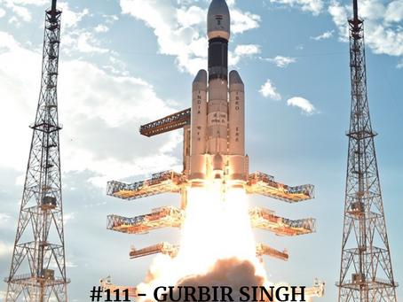 The Indian Space Race with Gurbir Singh