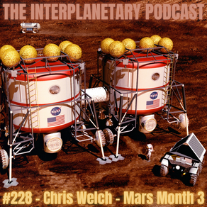 #228 - Chris Welch - Mars Month 3 - Human Missions