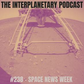 #238 - Space News Week
