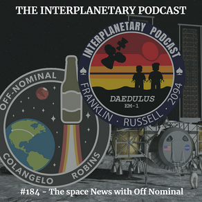 #184 - Space News with Off Nominal