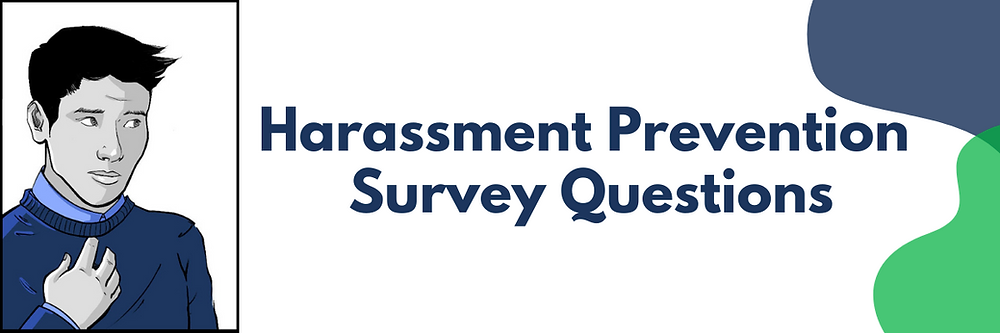Define the Line comic book character with Harassment Prevention Survey Questions with blue and green accents.