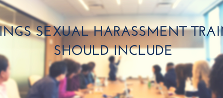 3 things sexual harassment training should include
