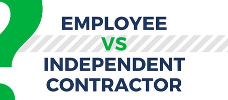 Employee vs. Independent Contractor