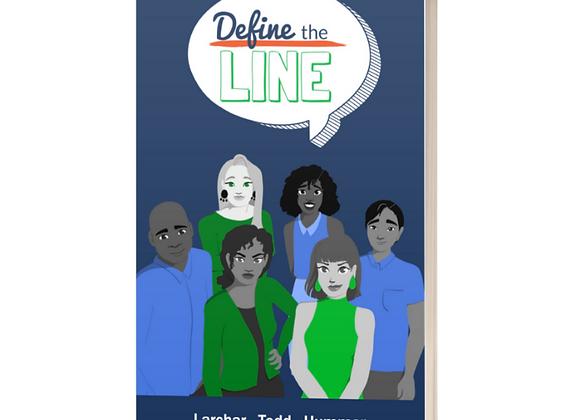 Define the Line Comic Book (PRINT version)