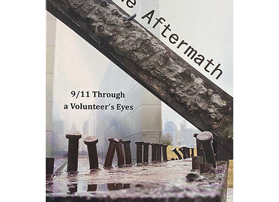 In The Aftermath - 9/11 Through a Volunteer's Eyes