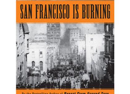 San Francisco is Burning