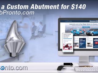 Order a Custom Titanium Abutment for $140 via LabPronto.com